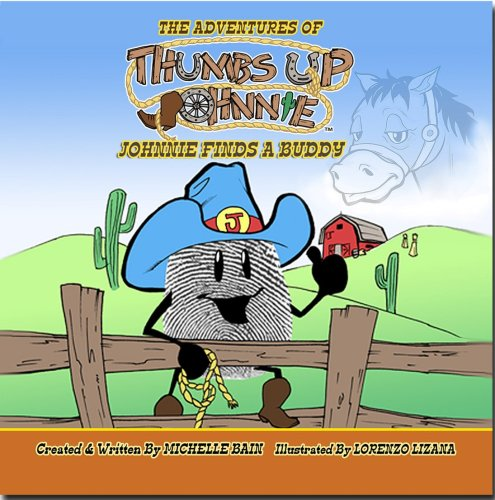 9780976142164: The Adventures of Thumbs Up Johnnie, Johnnie Finds a Buddy
