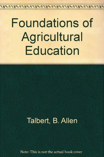 9780976144502: Foundations of Agricultural Education