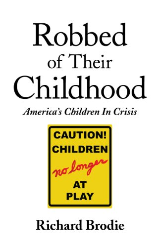 9780976144847: Robbed of Their Childhood: America's Children in Crisis