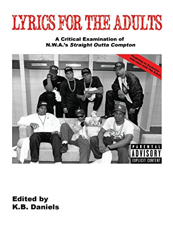 9780976146551: Lyrics For the Adults: A Critical Examination of N.W.A.'s Straight Outta Compton
