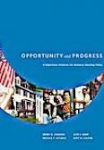 Opportunity and Progress: A Bipartisan Platform for National Housing Policy (0976148102) by Henry G. Cisneros; Nicolas P. Retsinas; Jack F. Kemp; Kent W. Colton