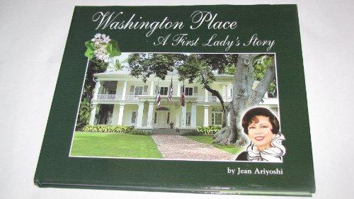 Washington Place: A First Lady's Story: Jean Hayashi Ariyoshi