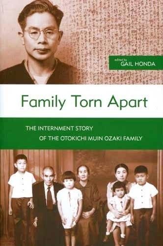 9780976149316: Family Torn Apart: The Internment Story of the Otokichi Muin Ozaki Family