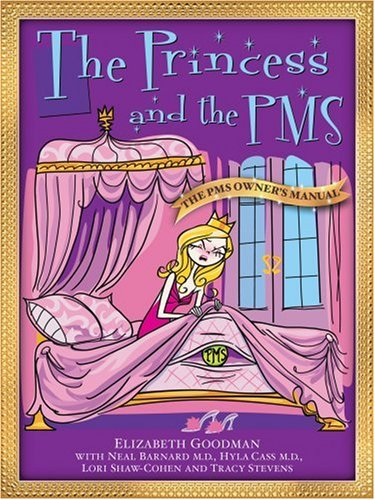 The Princess and the PMS:The PMS Owner's Manual / The Prince and the PMS: The PMS ...