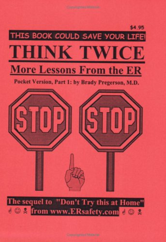 9780976155263: Think Twice: Lessons from the ER, Pocketbook