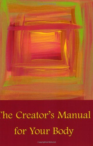 9780976155508: The Creator's Manual for Your Body