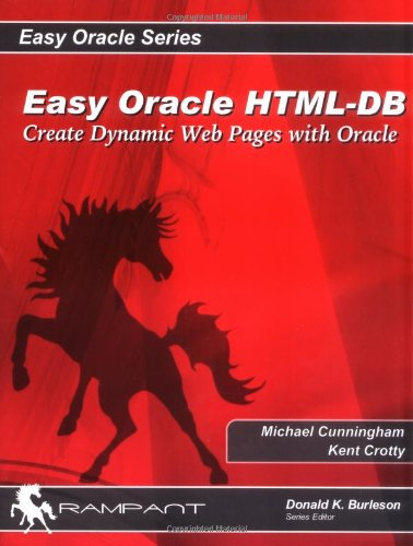 9780976157311: Easy Oracle HTML-DB: Easy Dynamic HTML with Oracle