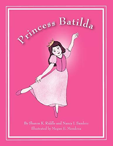 9780976158370: Princess Batilda