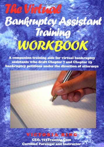 The Virtual Bankruptcy Assistant Training Workbook: Ring, Victoria