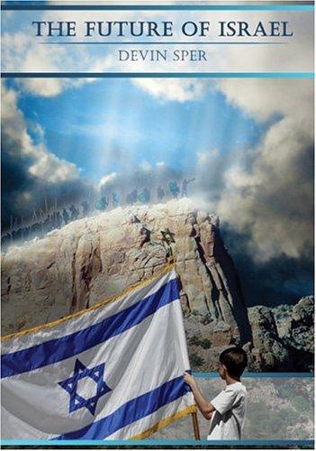 The Future of Israel: Devin Sper