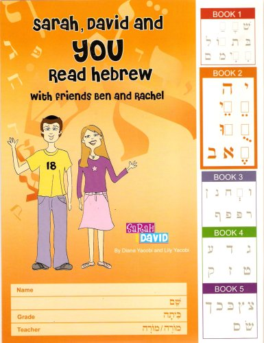 Sarah, David and You Read hebrew with: Yacobi, Diana and
