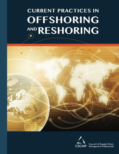 9780976174769: Current Practices in Offshoring and Reshoring