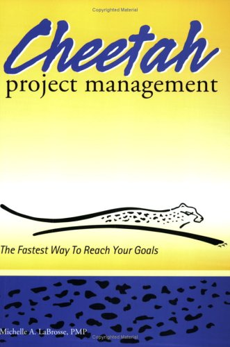 9780976174905: Cheetah Project Management: The Fastest Way to Reach Your Goals