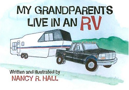9780976175902: My Grandparents Live in an RV