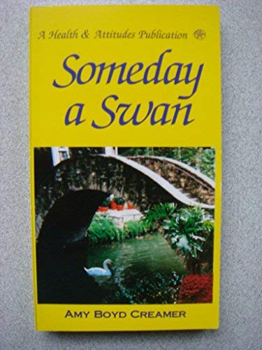 Someday a Swan: Amy Boyd Creamer
