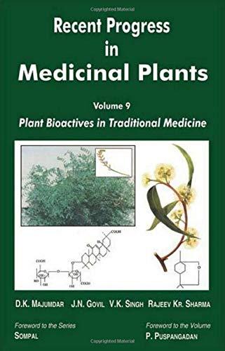 Recent Progress in Medicinal Plants : Vol: D K Majumdar;