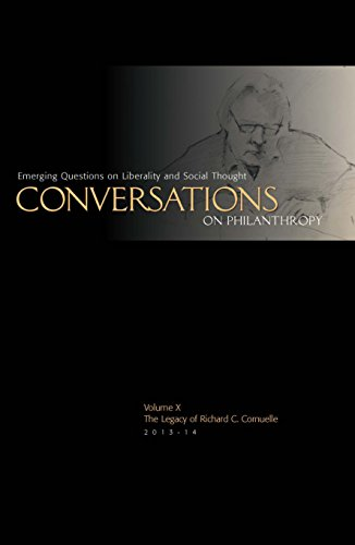 9780976190493: The Legacy of Richard C. Cornuelle: Conversations on Philanthropy