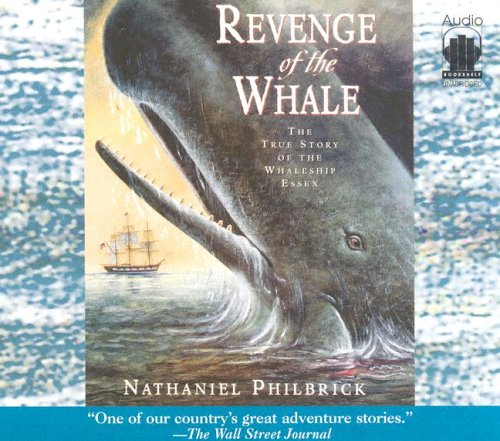 9780976193203: Revenge of the Whale: The True Story of the Whalesip Essex