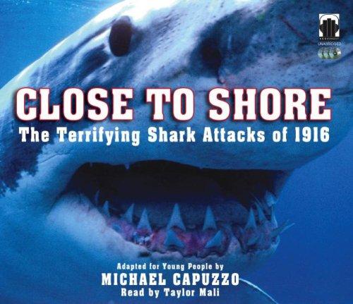 9780976193265: Close to Shore: The Terrifying Shark Attacks of 1916