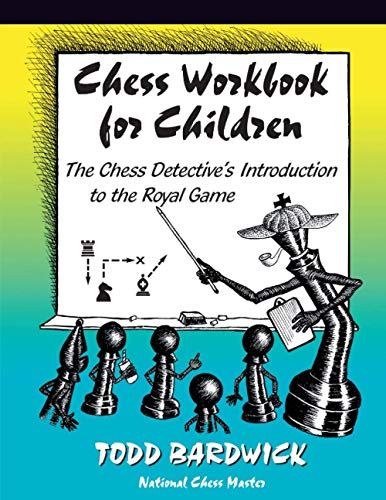 9780976196211: Chess Workbook for Children: The Chess Detective's Introduction to the Royal Game