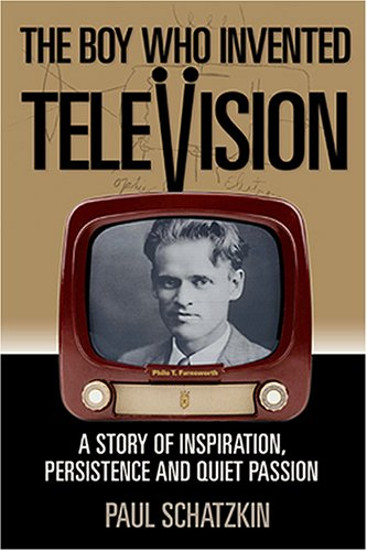 The Boy Who Invented Televisio