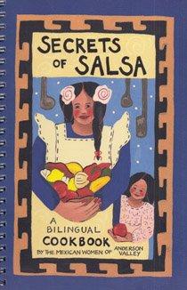Secrets of Salsa: A Bilingual Cookbook