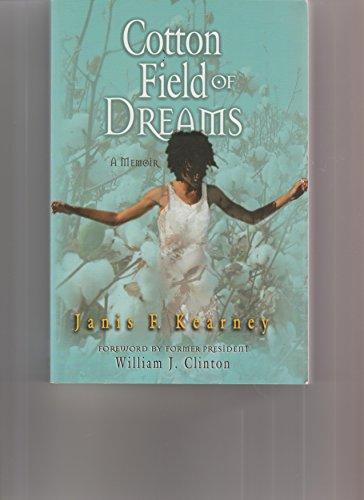 9780976205838: Cotton Field of Dreams: A Memoir