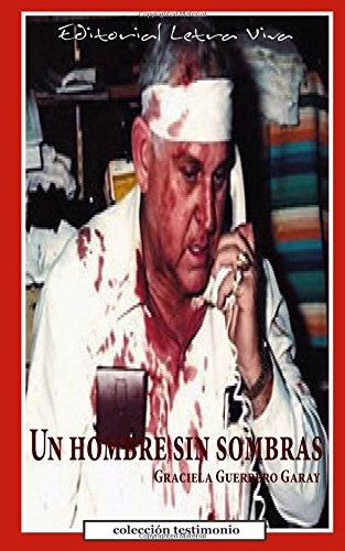 9780976207047: Un hombre sin sombras (Spanish Edition)
