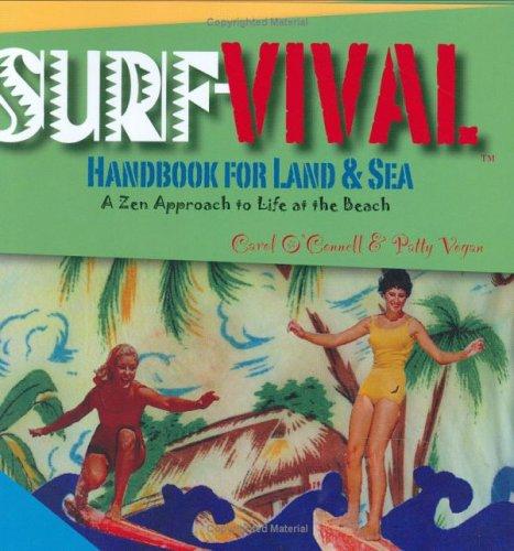 Surf-Vival Handbook for Land & Sea: Carol O'Connell