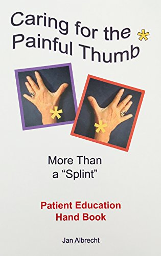 9780976211716: Caring for the Painful Thumb - More Than a Splint