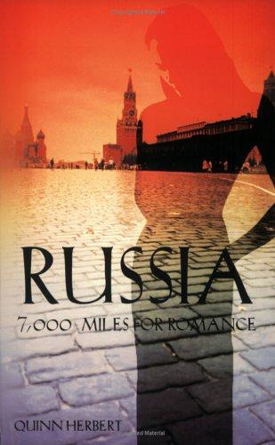 Russia 7000 Miles for Romance: Herbert, Quinn