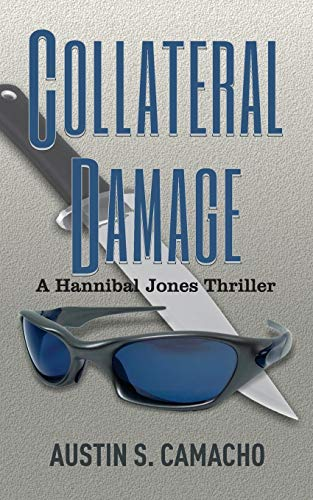 9780976218111: Collateral Damage (Hannibal Jones Mystery Series)