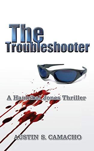 9780976218128: The Troubleshooter (Hannibal Jones Mystery Series)