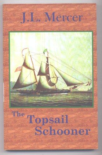 9780976219675: The Topsail Schooner