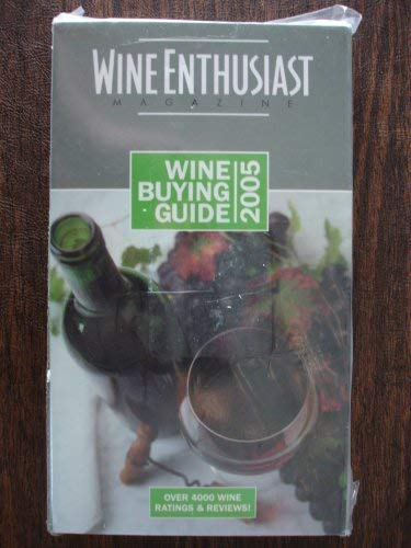 9780976222705: Title: Wine Enthusiast Wine Buying Guide 2005