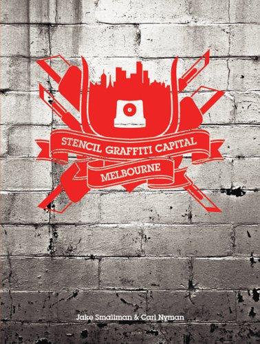 9780976224532: Stencil Graffiti Capital: Melbourne