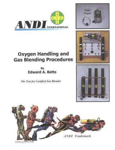 9780976229193: Oxygen Handling and Gas Blending Procedures