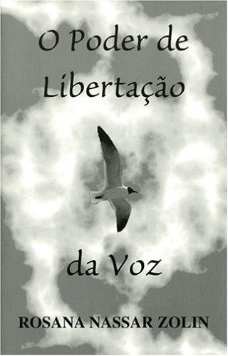 9780976229216: O Poder de Libertação da Voz (Portuguese Edition)