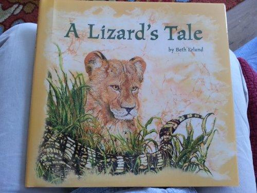 A Lizard's Tale: Beth Erlund