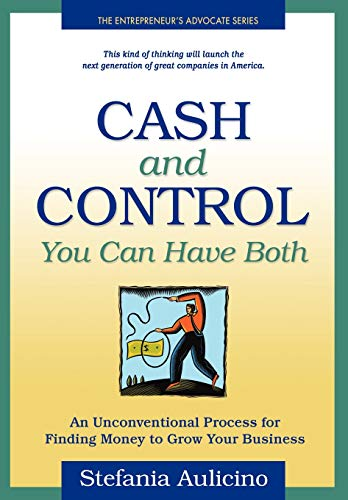 9780976232001: Cash and Control: You Can Have Both