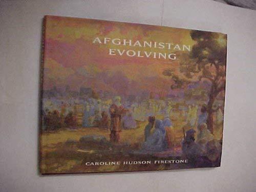 9780976236603: Afghanistan Evolving