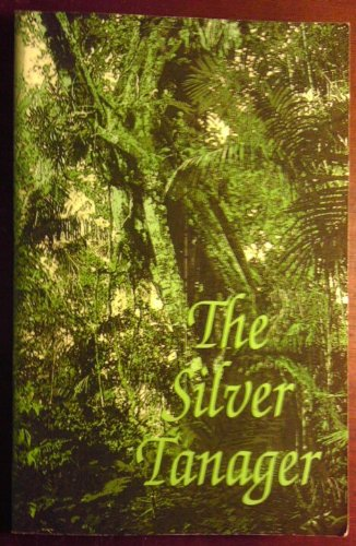 The Silver Tanager: Jere French