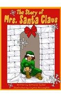 The Story of Mrs. Santa Claus: Tucker, Bethanie