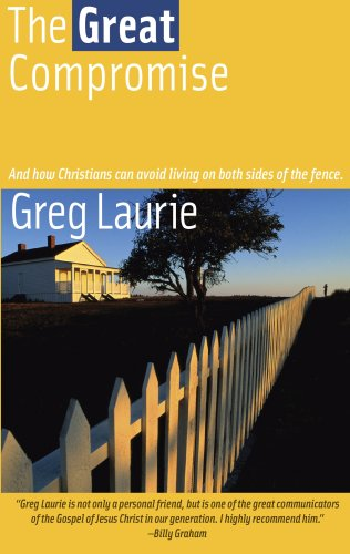 The Great Compromise (097624005X) by Greg Laurie