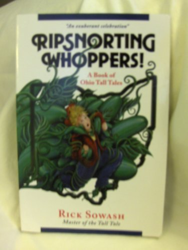 9780976241201: Ripsnorting Whoppers! A Bookof Ohio Tall Tales