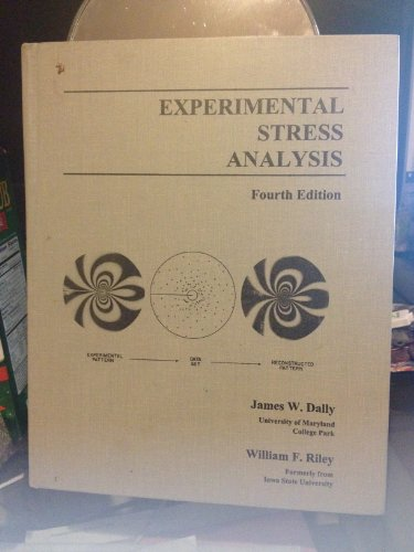 Experimental Stress Analysis: James W. Dally,