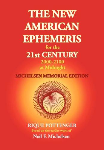 9780976242239: The New American Ephemeris for the 21st Century at Midnight: Michelson Memorial Edition