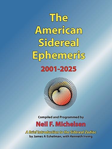 9780976242260: The American Sidereal Ephemeris 2001-2025