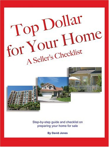 9780976243106: Top Dollar for Your Home