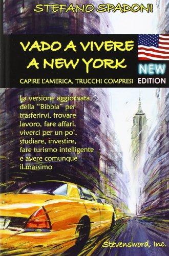 9780976243229: Vado a Vivere a New York